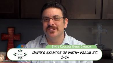 David's example of faith - Psalm 27